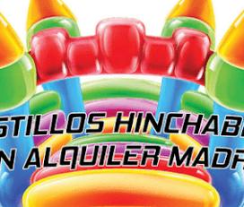 Alquiler Castillos Hinchables Madrid Alcorcon al mejor precio!!